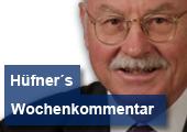 Dr. Hüfners Wochenkommentar