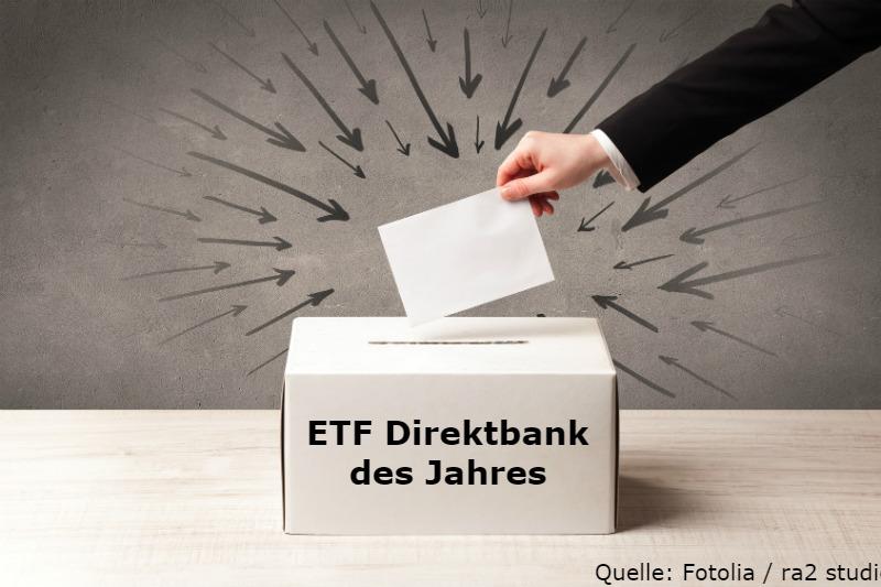 Diese 10 Wurden Zur Etf Direktbank Des Jahres Nominiert