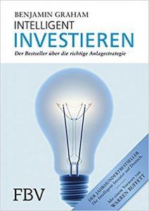 Benjamin Graham: Intelligent Investieren