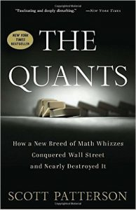Scott Patterson: The Quants: How a New Breed of Math Whizzes Conquered Wall Street and Nearly Destroyed It (David Harding)