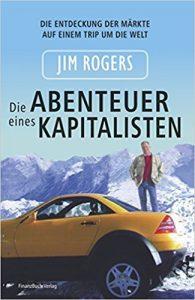 Jim Rogers: Die Abenteuer eines Kapitalisten