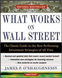 James Patrick O'Shaughnessy: What Works on Wall Street