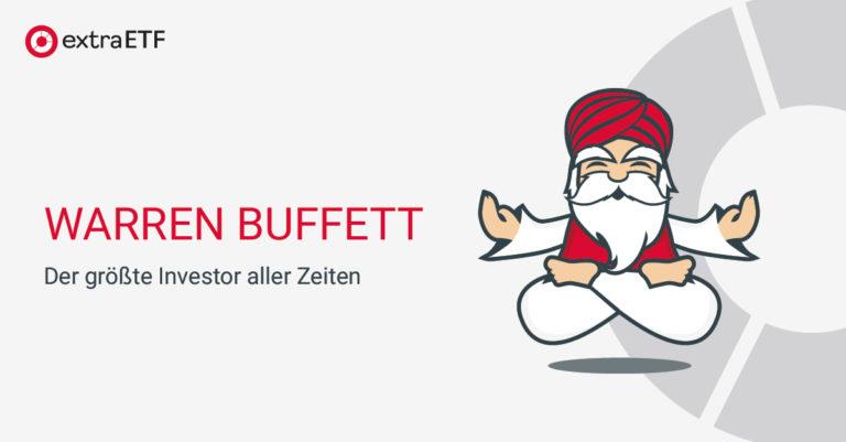 Warren Buffett – Der größte Investor aller Zeiten