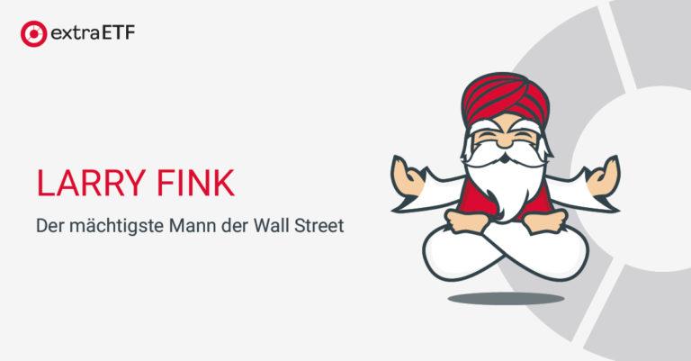 Larry Fink – Der mächtigste Mann der Wall Street