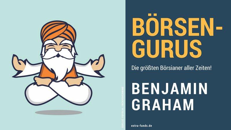 Benjamin Graham – Der Vater der fundamentalen Wertpapieranalyse