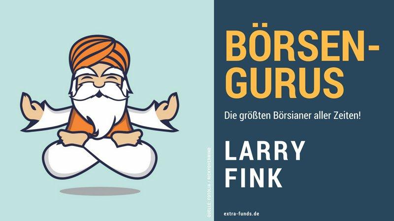 Larry Fink: Der mächtigste Mann der Wall Street