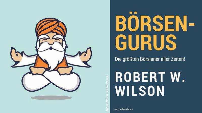 Robert W. Wilson – Der Shortseller