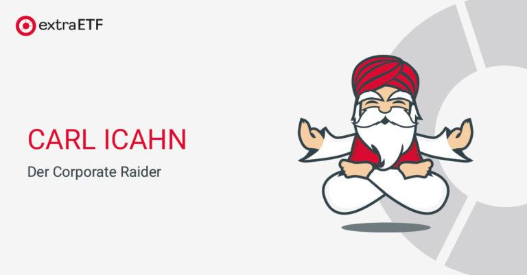 Carl Icahn – der Corporate Raider