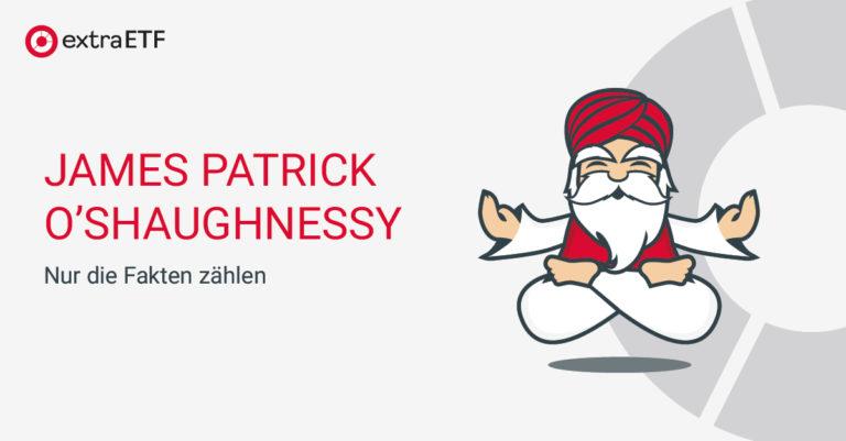 James Patrick O'Shaughnessy – Nur die Fakten zählen