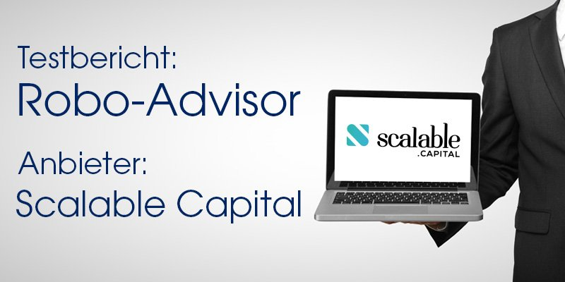 Scalable Capital Robo-Advisor Test