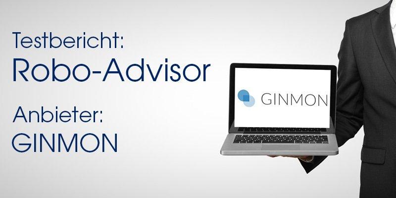 Testbericht Robo-Advisor – GINMON
