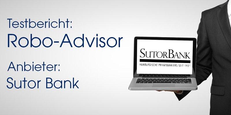 Sutor Bank Robo-Advisor Test