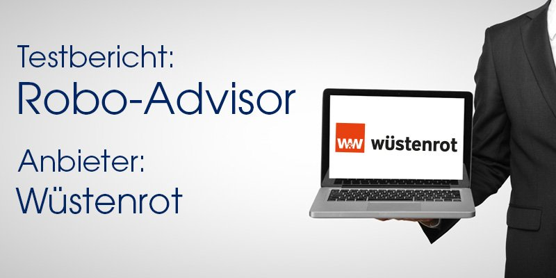 Wüstenrot ETF Managed Depot Robo-Advisor Test