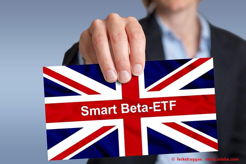 ETF-Portfolio Global: Smart-Beta-ETF auch auf Großbritannien