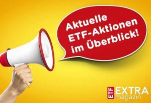 ETF-Aktionen im Überblick