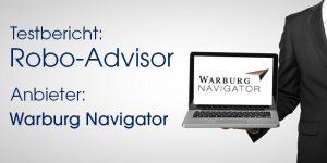Testbericht Robo-Advisor – Warburg Navigator