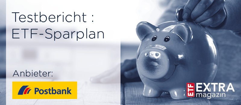 Postbank ETF-Sparplan Test
