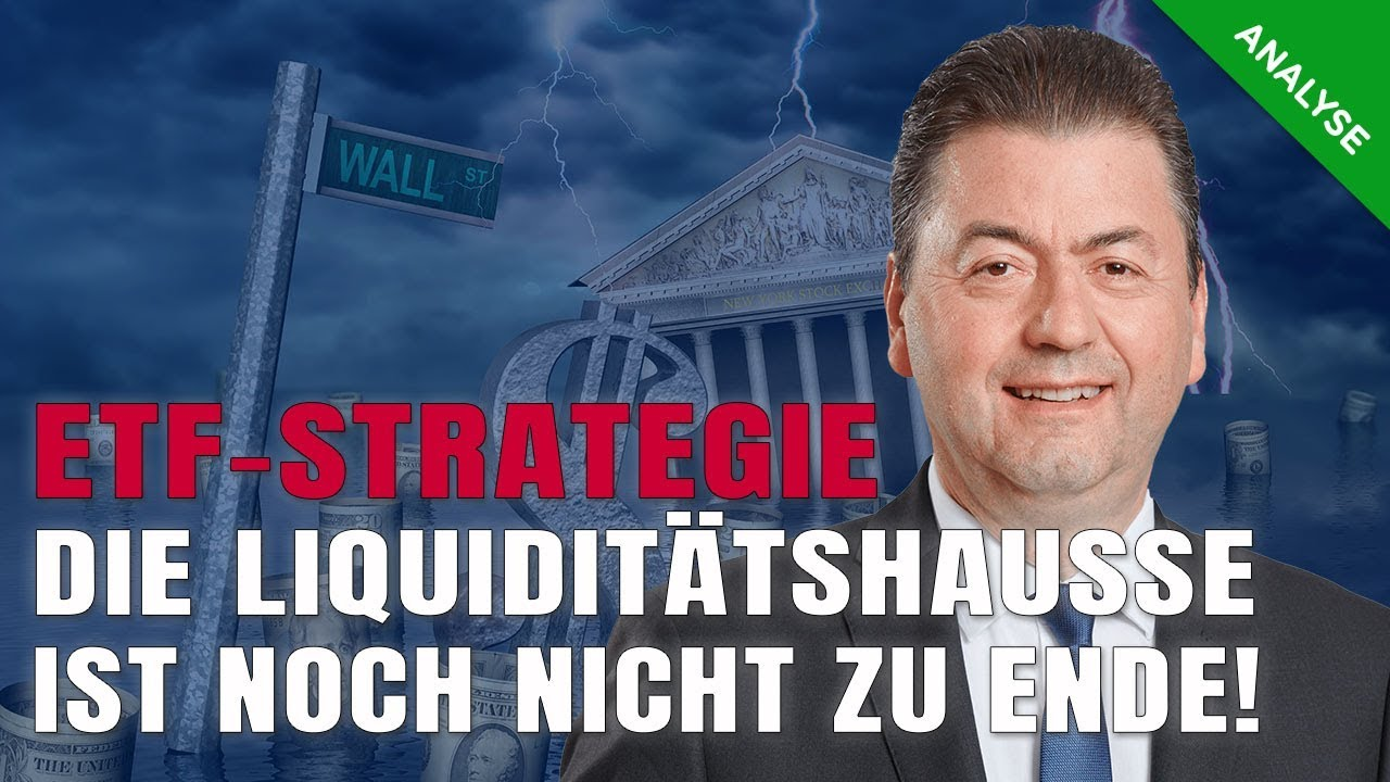 """ETF-Strategie: """"Liquiditätshausse nicht am Ende"""""""