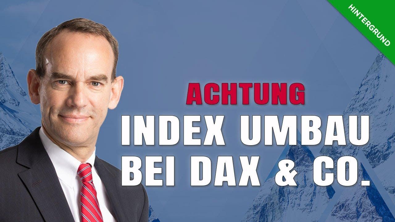 Großer Index-Umbau – Doppel-Listing möglich – Kursschwankungen?