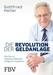 Gottfried Heller: Die Revolution der Geldanlage
