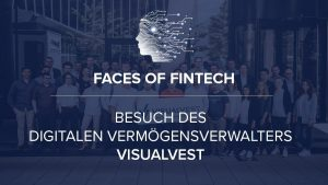 Faces of Fintech VisualVest