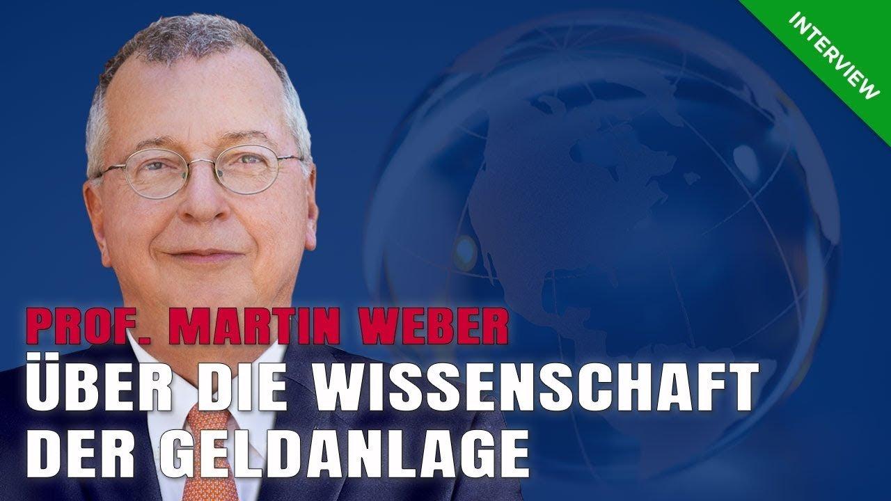 Martin Weber – Wissenschaft und Geldanlage   Teil 1/3