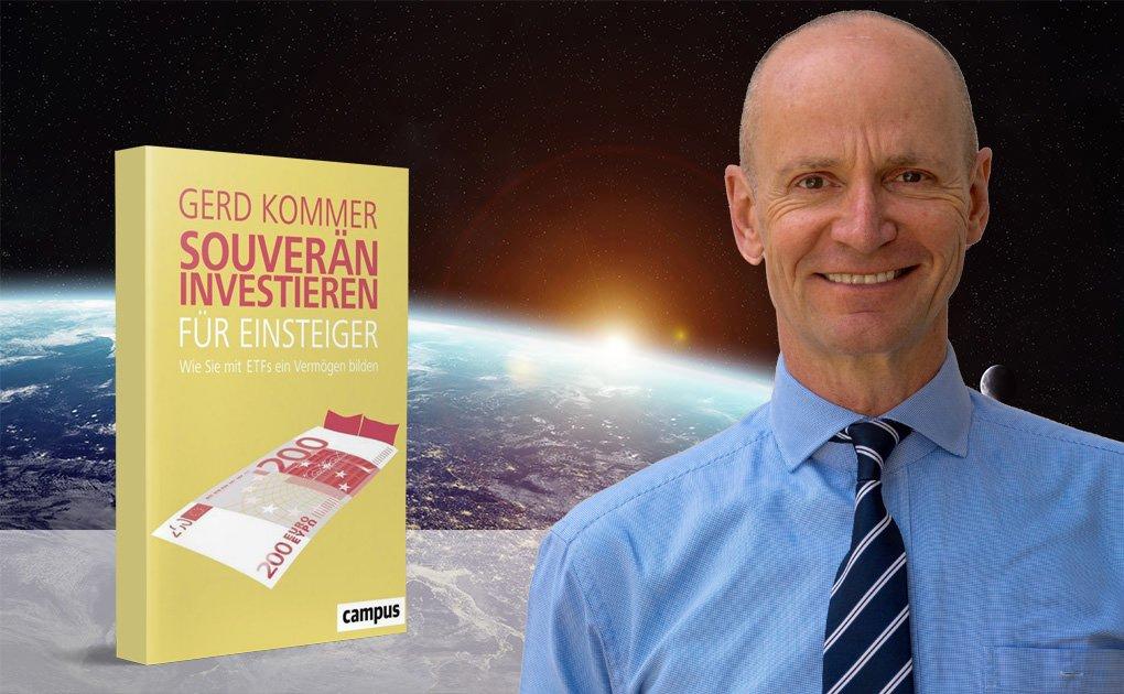 """""""Souverän investieren für Einsteiger"""" – Das Gerd Kommer Einsteigerbuch für ETF-Anleger"""