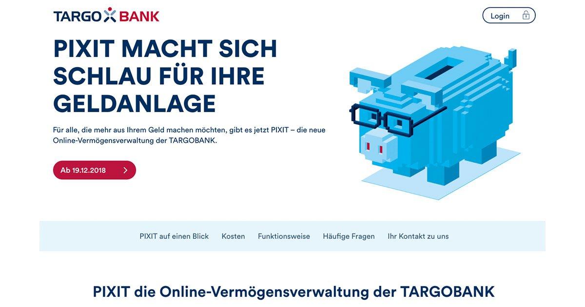 Pixit – der Robo-Advisor der Targobank im Test