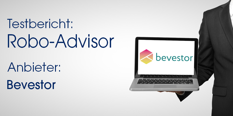 Bevestor Robo-Advisor Test