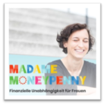 Madame Moneypenny Finanz Podcasts