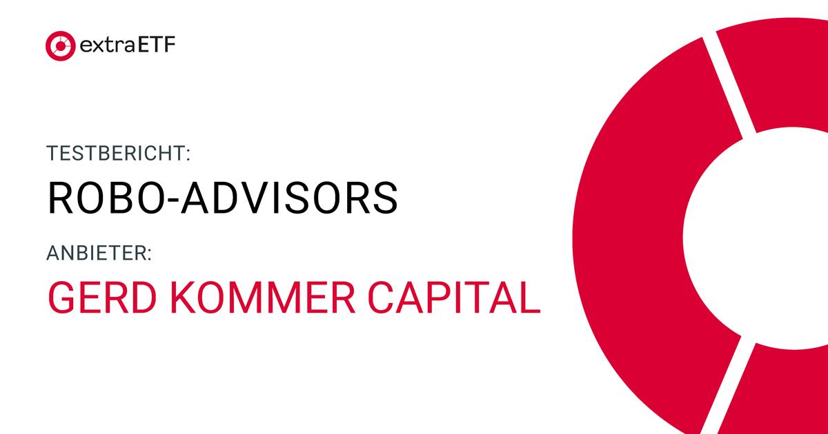 Gerd Kommer Capital im Test