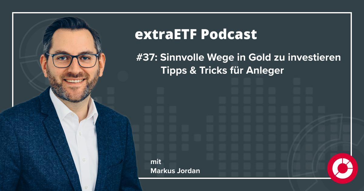 extraETF Podcast Episode 37