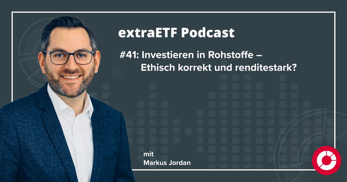 extraETF Podcast über Rohstoffe