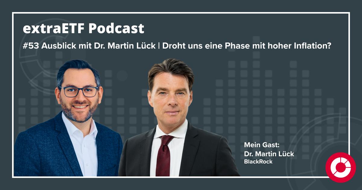 Dr. Martin Lück, extraETF Podcast